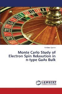 Monte Carlo Study of Electron Spin Relaxation in n-type GaAs Bulk  by  Stefano Spezia