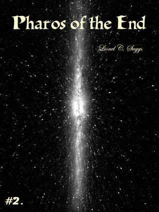 Pharos of the End (2)  by  Lionel Suggs
