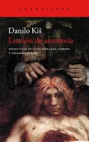 Lección de anatomía  by  Danilo Kiš