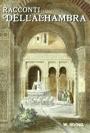 Racconti dellAlhambra  by  Washington Irving