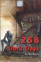 258 Dark Days  by  Jit Man Basnet