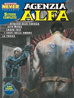 Agenzia Alfa n. 29: Attacco alla Yakuza - Alta moda - Crash Test - I volti delle ombre - La prova  by  Mirko Perniola