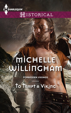 To Tempt a Viking (Forbidden Vikings, #2) Michelle Willingham