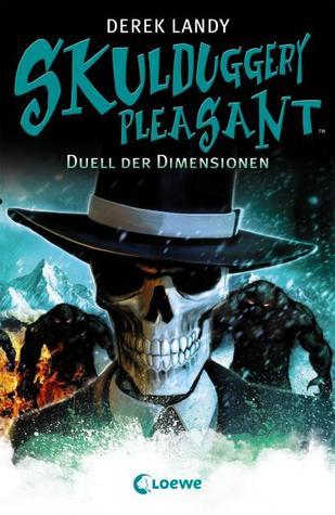 Duell der Dimensionen (Skulduggery Pleasant, #7)  by  Derek Landy