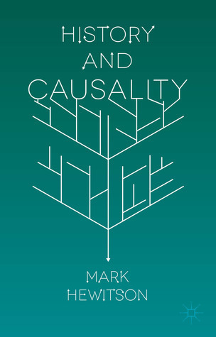 History and Causality  by  Mark Hewitson