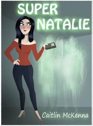 Super Natalie Caitlin McKenna