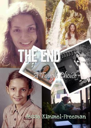 The End: A Tough Choice  by  Jesse Kimmel-Freeman