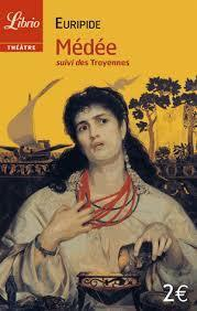 Médée, suivi des Troyennes  by  Euripides
