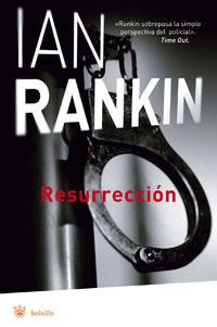 Resurrección (Inspector Rebus, #13)  by  Ian Rankin