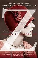 Z: A Novel of Zelda Fitzgerald