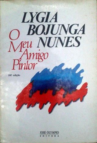 O Meu Amigo Pintor  by  Lygia Bojunga Nunes