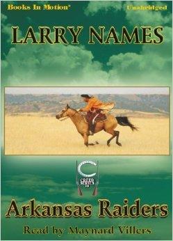 Arkansas Raiders (Creed #10) Larry Names