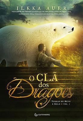 O Clã dos Dragões (Terras de Neve e Gelo, #1) Ilkka Auer
