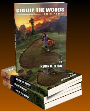 Gollup the Woods | Twin Power  by  Kevin B. Leigh