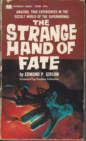 The Strange Hand of Fate  by  Edmond P. Gibson