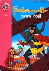 Fantômette ouvre loeil  by  Georges Chaulet