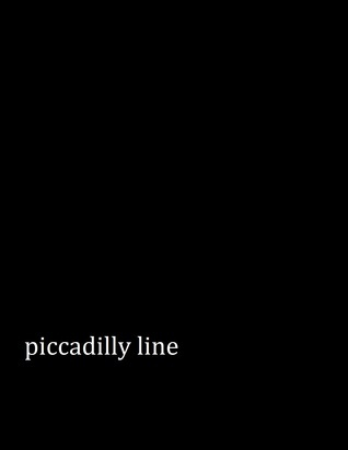 The Piccadilly Line Mark Hendy