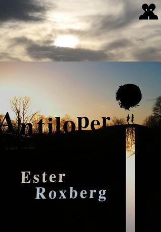 Antiloper  by  Ester Roxberg