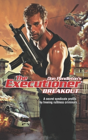 Breakout (The Executioner, #423)  by  Nick Pollotta