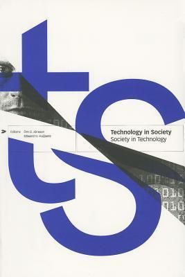 Technology in Society - Society in Technology  by  Vrn D. Jsnsson