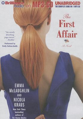 First Affair, The: A Novel  by  Emma McLaughlin