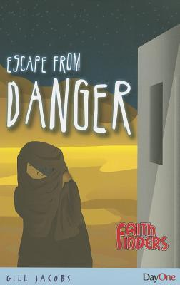 Escape from Danger  by  Gill Jacobs