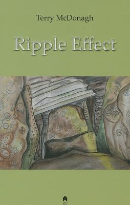 Ripple Effect Terry McDonagh