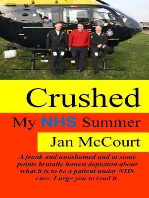 Crushed: My NHS Summer Jan McCourt