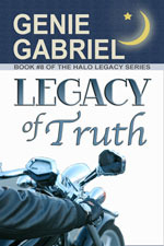 Legacy of Truth (Halo Legacy #8)  by  Genie Gabriel