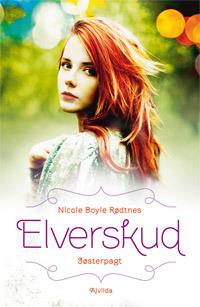 Søsterpagt (Elverskud, #2)  by  Nicole Boyle Rødtnes