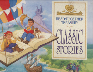 Classic Stories: Read-Together Treasury  by  Publications International Ltd.