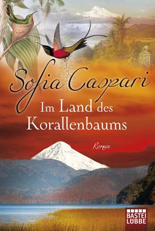 Im Land des Korallenbaums Sofia Caspari