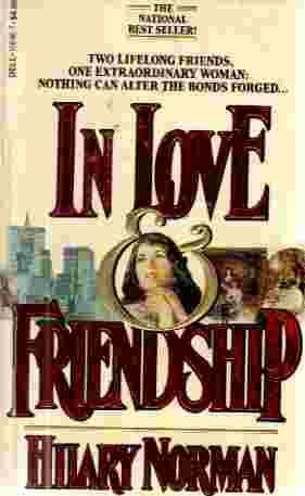 In Love & Friendship  by  Hilary Norman