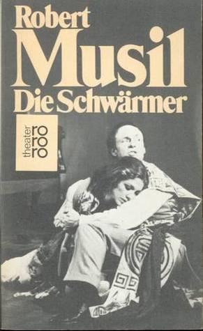 Die Schwärmer  by  Robert Musil
