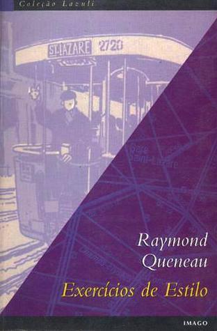 Exercícios de estilo  by  Raymond Queneau
