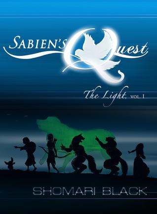 Sabiens Quest: The Light (vol. 1) Shomari Black