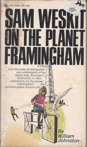 Sam Weskit on th Planet Framingham  by  William  Johnston