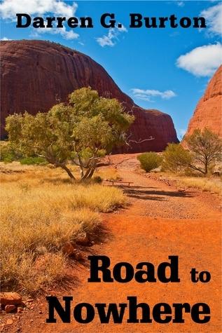 Road to Nowhere  by  Darren G. Burton