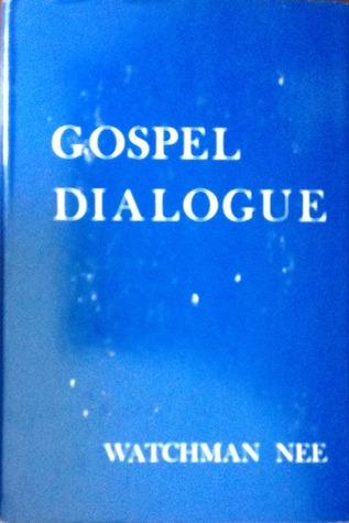 Gospel Dialogue Watchman Nee