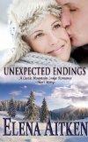 Unexpected Endings (Castle Mountain Lodge, #2.5)  by  Elena Aitken