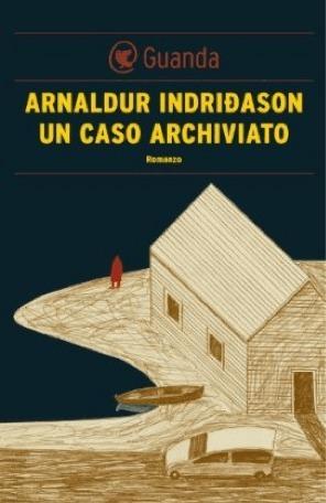 Un caso archiviato  by  Arnaldur Indriðason