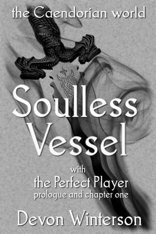Soulless Vessel  by  Devon Winterson