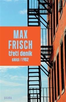 Třetí deník – Skici  by  Max Frisch