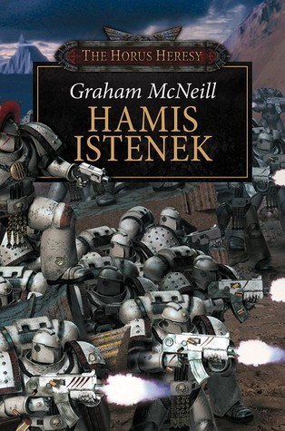 Hamis istenek (The Horus Heresy, #2)  by  Graham McNeill