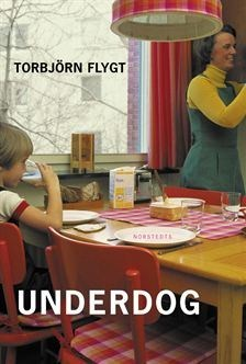 Underdog  by  Torbjörn Flygt