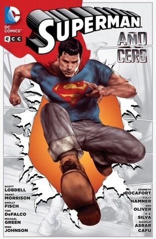 Superman, Año Cero (Nuevo Universo DC: Superman, #0)  by  Scott Lobdell