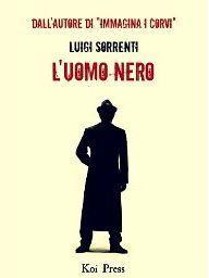 Luomo nero  by  Luigi Sorrenti