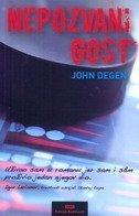 Nepozvani gost  by  John Degen
