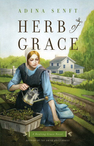 Herb of Grace (Healing Grace #1)  by  Adina Senft
