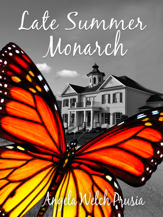 Late Summer Monarch Angela Welch Prusia